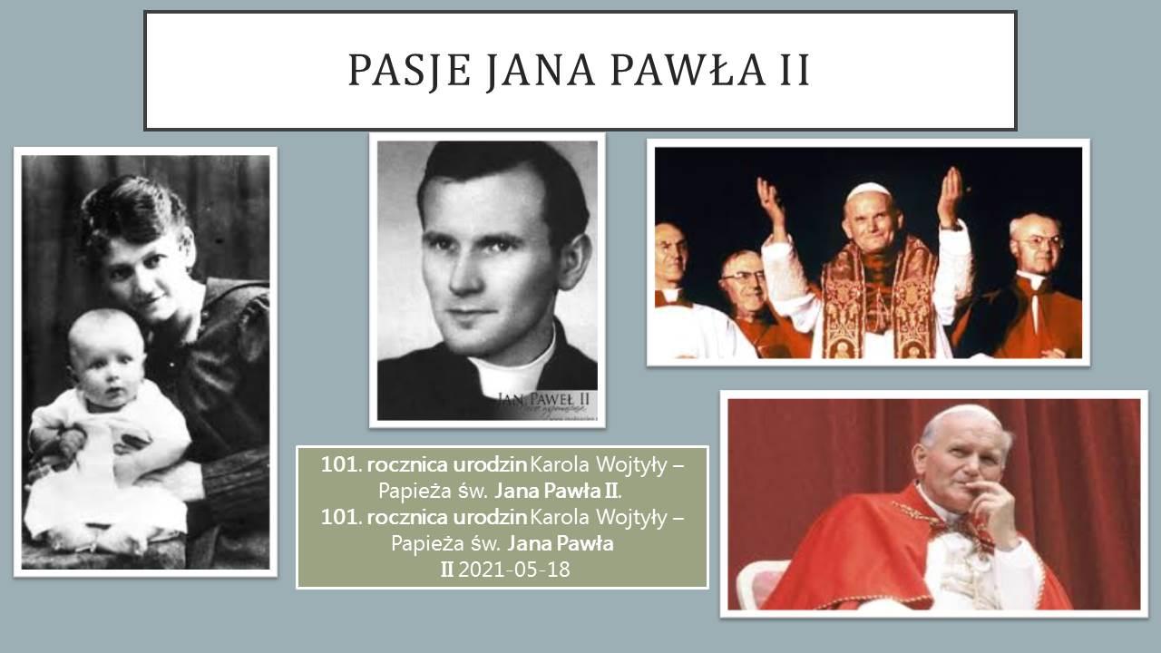 Pasje Jana Pawła II